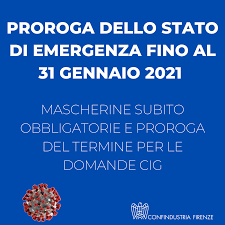 Proroga dello stato di emergenza fino al 31 gennaio 2021 - Confindustria  Firenze