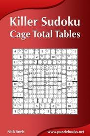Sudoku Number Combinations Chart Killer Sudoku Cage Total Tables Nick Snels 9781502716484