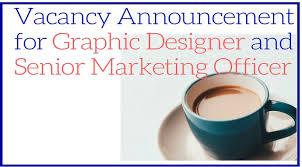 Graphic Design Office Fascinating Vacancy Announcement For Graphic Designer And Senior Marketing