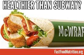 mcdonald s premium mcwrap nutrition vs subway
