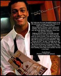 Austin Brown (JAckson)'s memories about his Uncle, Michael Jackson... :  MichaelJackson