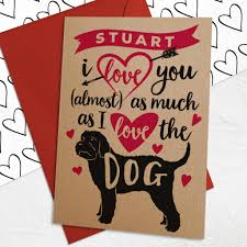 Valentinsday Card Personalised Valentines Day A6 Size Card With Dog By Well Bred