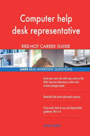 Interview Questions For Help Desk Computer Help Desk Representative Red Hot Career 2494 Real Interview Questions Paperback