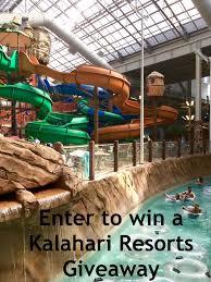water parks 101 enter to win a kalahari resorts giveaway