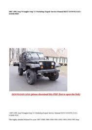 calam�o 1987 1995 jeep wrangler jeep yj workshop repair service 1995 jeep wrangler manual transmission for sale 1987 1995 jeep wrangler jeep yj workshop repair service manual best download 115mb