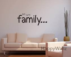 Wall Decal Quotes Extraordinary We Are Family Home Family Quote Wall Sticker Family Quote Wall Decal
