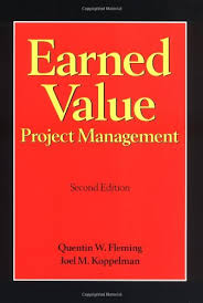 Earned Value Project Management, Second Edition: Quentin W. Fleming ...