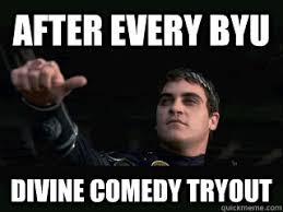 BYU Divine comedy memes   quickmeme via Relatably.com
