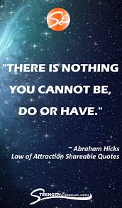 Law Of Attraction Quotes Shareable Content Strengthessencecom