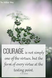 Christian Quotes On Courage Best of Bible Quotes Courage In The Bible The Littlest Way