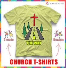 Church Tee Shirt Designs Church Custom T Shirt Ideas Choose From Our Design