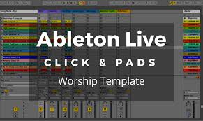 Template For Ableton Live Template For Worship