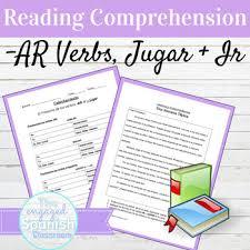 Jugar Verb Chart Spanish Present Tense Ar Verbs Ir And Jugar Reading Comprehension Packet