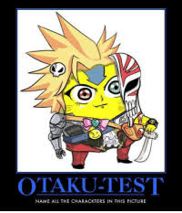 The best anime guessing game ever. New Otaku Test Memes Testes Memes The First Memes Come In Memes