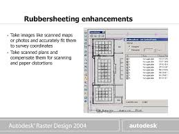 Raster Design Rubber Sheet What Is It Autodesk Raster Design Ppt Download
