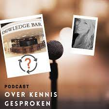 Podcast: Over kennis gesproken