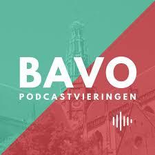 Bavo | podcastvieringen