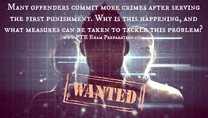 pte ielts essay topic many offenders commit more crimes after  pte ielts essay topic many offenders commit more crimes after serving the first punishment