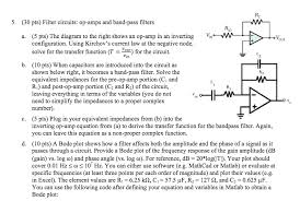 30 pts filter circuits op amps and band pass