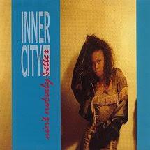 45cat - Inner City - Ain't Nobody Better (Duane Bradley Awesome Mix) /  Ain't Nobody Better (Master Reese Mix) - 10 Records - UK - TEN 252