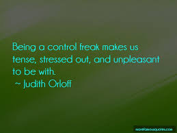 Control Freak Quotes Top 113 Quotes About Control Freak