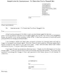 This letter delivers unwelcome news, so you should soften the blow by showing how the change is justified and that you appreciate the customer's understanding. Sample Letter For Announcement To Clients That You Ve Changed Jobs Template Download From Letters And Notices Announcements