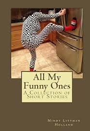 All My Funny Ones: A Collection of Short Stories eBook : Holland ...