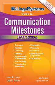 Linguisystems Guide To Communication Milestones