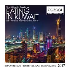 2017 bazaar dining and delivery guide by bazaar magazine - issuu