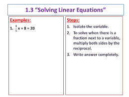 1 3 solving linear equations steps 1 isolate the variable