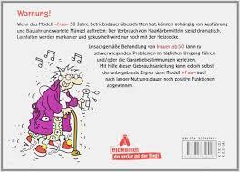 Lustige Einladung Zum 50 Geburtstag Einer Frau Erstaunlich Sprüche