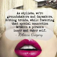 40 Best Hairstylist Quotes On Pinterest Stylist Quotes Hair 40 Stunning Hairstylist Quotes