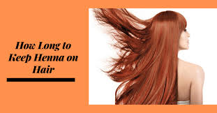 hair tips to dye your hair red with henna