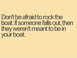 Rock The Boat - The Daily Quotes via Relatably.com