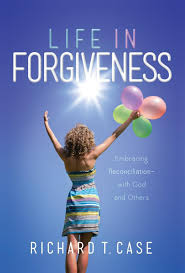 Embracing God S Design For Your Life Life In Forgiveness Embracing Reconciliation With God And