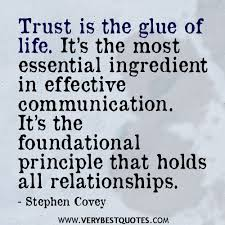 Trust Is The Glue Of Life It's The Most Essential Ingredient In Enchanting Trust In Relationships