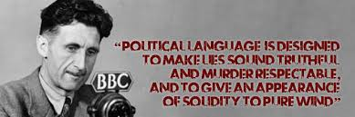 politicians and the prostitution of the english language  george orwell on political language