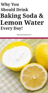 Why You Should Drink Baking Soda & Lemon Water Every ...