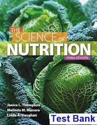 46 free test bank for science of nutrition edition thompson multiple choice questions