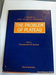 The Problem of Plateau: A Tribute to Jesse Douglas and Tibor Rado: Rassias,  Themistocles M: 9789810205560: Amazon.com: Books