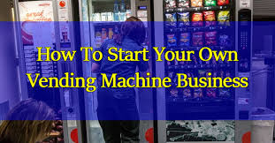 Dvd Vending Machine Franchise Inspiration How To Own A Vending Machine Business OxynuxOrg