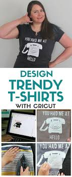 Make Your Shirt How To Design Trendy T Shirts With Cricut Cricut Tutorials