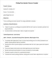 Print Resume 19 Sample Printing Press Operator Template Free Resume