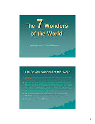 writing introductions for essay on seven wonders of the world seven wonders of the ancient world of those seven wonders only one remains on the african border of zambia zimbabwe the tranquil zambezi world river