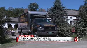 Vermont State Police Evaluate Policies After Shootings