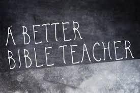 3 Tips To Becoming A Better Bible Teacher