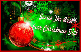 Jesus, The Best Ever Christmas Gift