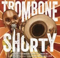Hood County, Library: <b>Trombone Shorty</b>