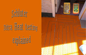 ditra heat wires test explained and how to ditra heat wires test explained and how to