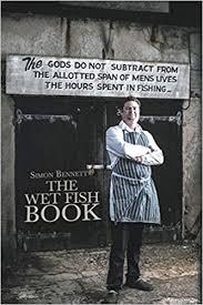 Amazon   The Wet Fish Book   Bennett, Simon   Cookbooks, Food & Wine